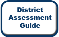 Link To District Assessment Guide