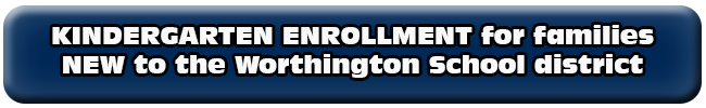Kindergarten enrollment for families new to Worthington Schools