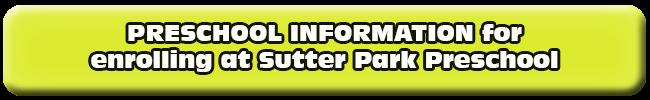 Sutter Park Preschool information