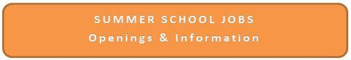 Click here for additional information on summer school jobs